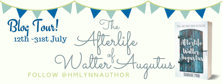 BLOG TOUR! NEW ADULT FICTION: The Afterlife of Walter Augustus by Hannah Lynn Review! WIN A SIGNED COPY!!
