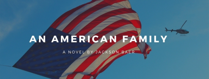 ADULT FICTION REVIEW: AN AMERICAN FAMILY BY JACKSON BAER