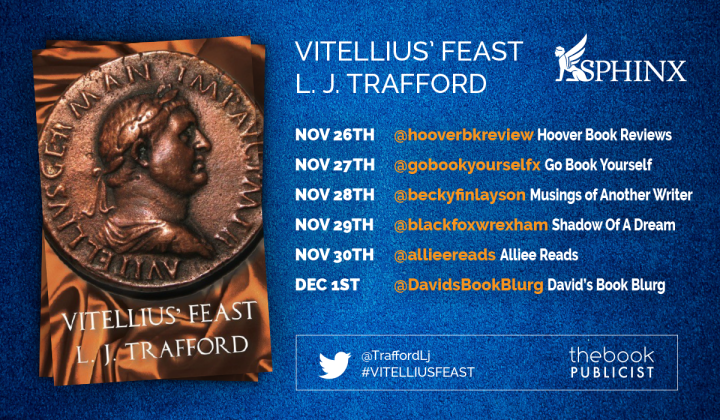 BLOG TOUR!! REVIEW OF VITELLIUS' FEAST BY L.J. TRAFFORD #Fiction #AncientRome #review
