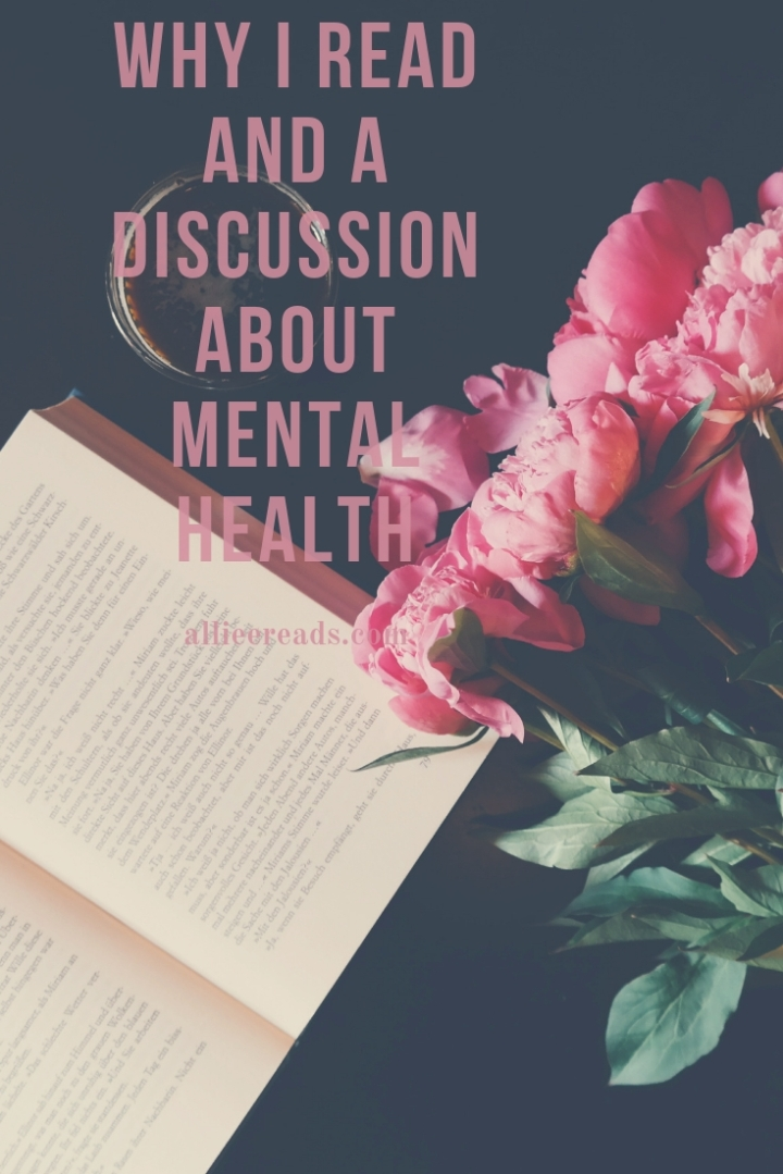 Why I read and a (small) discussion about mental health.