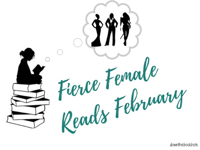 A MUST READ! FIERCE FEMALE READS FEBRUARY ANNOUNCEMENT!!!!!