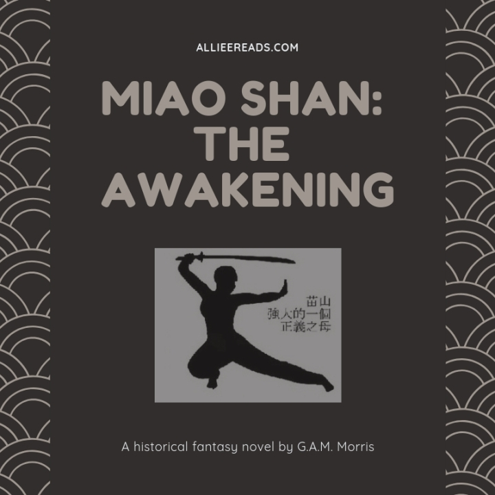 HISTORICAL FANTASY REVIEW of Miao Shan: The Awakening by G.A.M. Morris