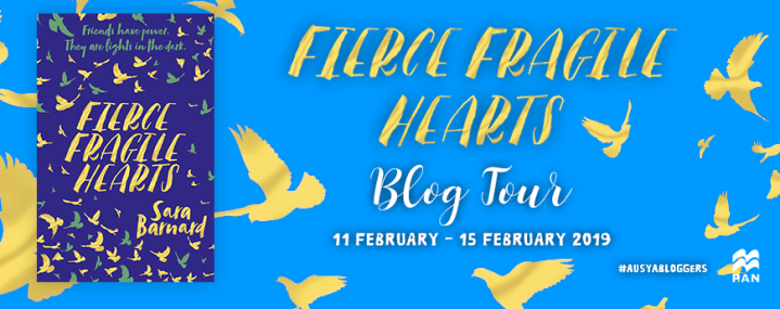 BLOG TOUR! #REVIEW of FIERCE FRAGILE HEARTS by SARA BERNARD #AusYABlogger