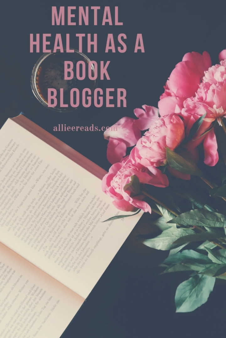 Mental Health as a Book Blogger. It ain't always books andrainbows.