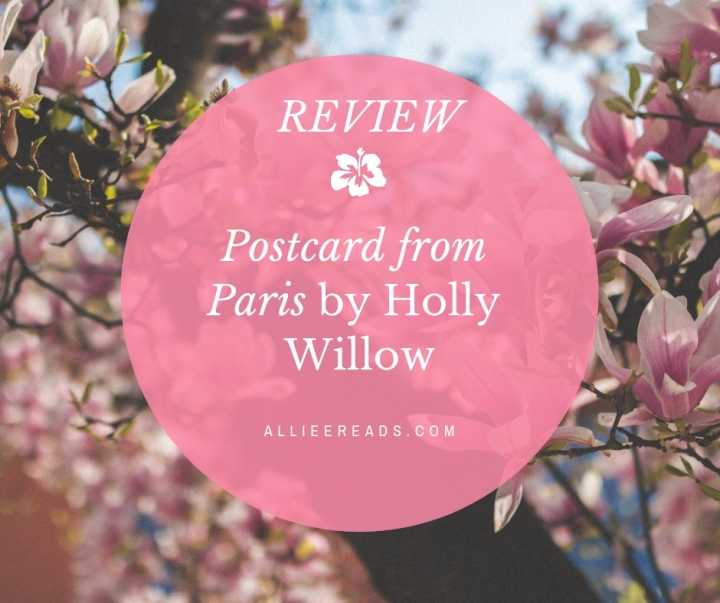 ROMANCE #REVIEW of POSTCARD FROM PARIS by Holly Willow #adultfiction #romance