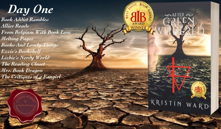 ULTIMATE #BLOGTOUR REVIEW of AFTER THE GREEN WITHERED by Kristen Ward #TheWriteReads #AfterTheGreenWithered #UltimateBlogTour