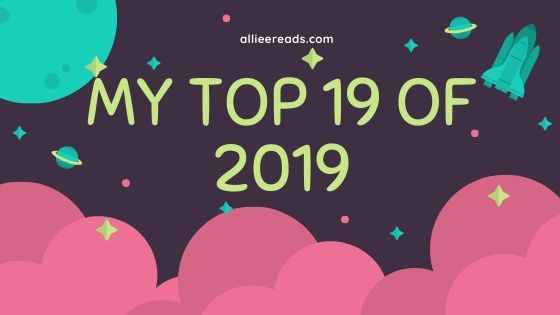 my top 19 books of 2019!