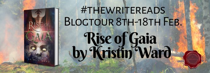 THEWRITEREADS BLOG TOUR #REVIEW of RISE OF GAIA by Kristin Ward #thewritereads