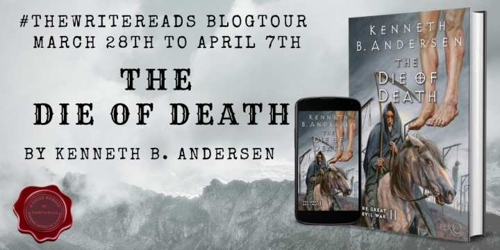 BLOG TOUR #REVIEW of THE DIE OF DEATH by Kenneth B. Anderson #TheWriteReads #UltimateTours