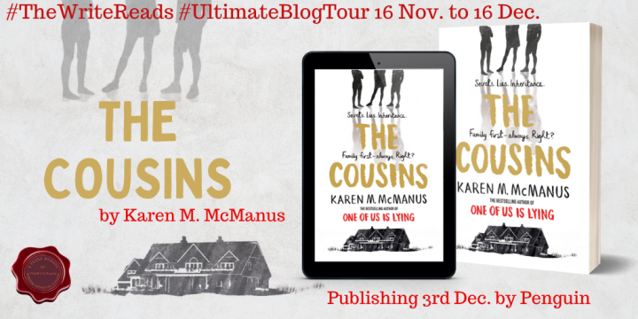 THEWRITEREADS BLOG TOUR of THE COUSINS by Karen McManus