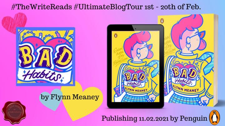 #THEWRITEREADS blog tour of 'BAD HABITS' by Flynn Meaney #UltimateBlogTour